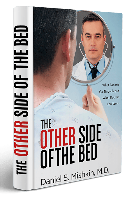 The Other Side Of The Bed What Patients Go Through What Doctors